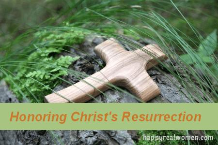 Honoring Christ's Resurrection