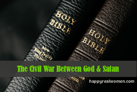 The Civil War Between God and Satan