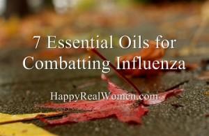 7 Essential Oils for Combatting Influenza