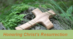 Honoring Christ's Resurrection