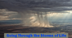 Going Through the Storms of Life